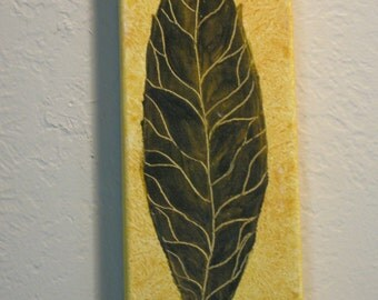 Leaf (Original) is a take a look at the things around us every day.......Appreciation for Nature.