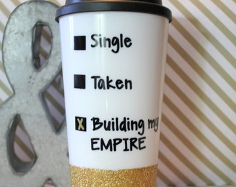 Travel tumbler, to go cup, Success mug, Empire mug, Boss lady, cute coffee mug, glitter dipped mug, glitter mug, tumbler, gift for her