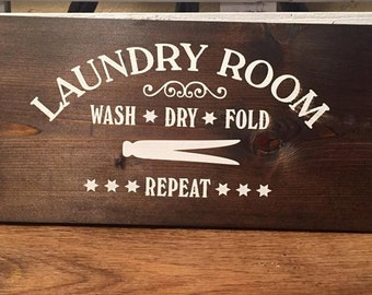 Stained Laundry Wooden Sign - Wash Dry Fold Repeat - Wall Hanging Home Decor