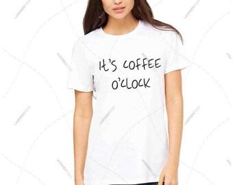"""Women - Girls - Premium Retail Fit """"It's Coffee O' Clock"""" Ladies Fit CLassic T-Shirt, Tee (S-L)"""