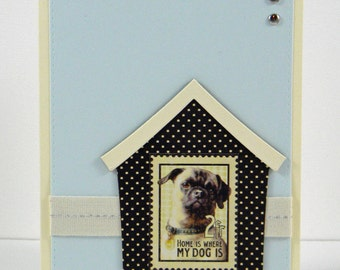 Home Is Where My Dog Is Greeting Card