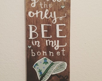 Bee in my Bonnet sign