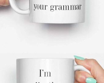 I'm silently correcting your grammar - funny mug, coffee mug, office mug, gifts for him, cute mug, birthday mug, gifts for her 4C041