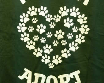 Have a Heart...Adopt - XL