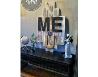 Me & U Pallet Sign Wall Decor