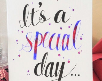 It's a Special Day...