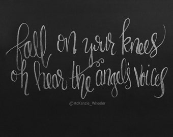 Hand Lettered Chalkboard Print - Fall on Your Knees - Digital File, 5x7, 8x10 - Lyric Print - Christmas Print