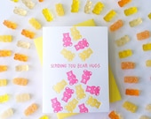 Sending you [gummy] bear hugs - letterpressed greeting