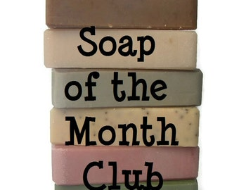 Soap of the Month Club - 6 Month Vegan Soap Subscription - Artisan Soap - Birthday Gift for Her - Monthly Subscription Box - Christmas Gift