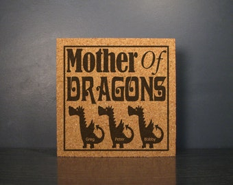 Mother's Day Gift Idea - Mother Of Dragons - Game Of Thrones Inspired Cork Hot Pad Trivet Wall Hanging Sign - Personalized For Your Mom