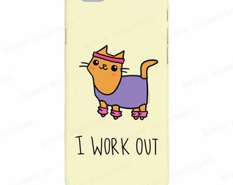 Cat iPhone 7 Case I Work Out Fitness Cat Cute Cat Phone Case Samsung Galaxy S7 Case Gift For Her