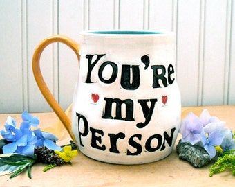 You're My Person Large Mug - HandMade Rustic Letterpress Stamped Red Heart Love Inspirational BFF, Best Friends Quote Big Coffee Tea Cup