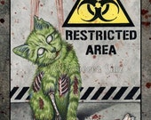 Nice Kitty PRINT Gothic Halloween ZOMBIE Cat Horror Creepy Cute Green Blood Biohazard 3 SIZES