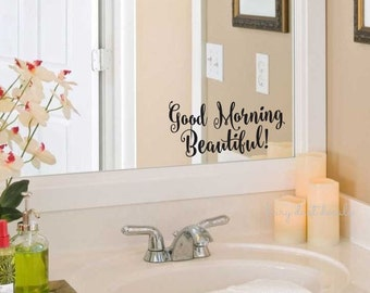 Good Morning Beautiful Decal Bathroom Mirror Decoration Vinyl Lettering for Home Laptop Wall Mirror Fun Flirty Script Style Vinyl Lettering
