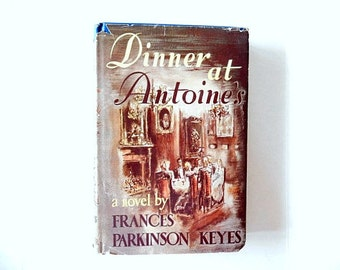 Dinner at Antoine's, 1948 novel, New Orleans, murder mystery, carnival, Mardi Gras, vintage book
