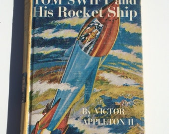 Vintage Book Tom Swift and His Rocket Ship by Victor Appleton II 1954