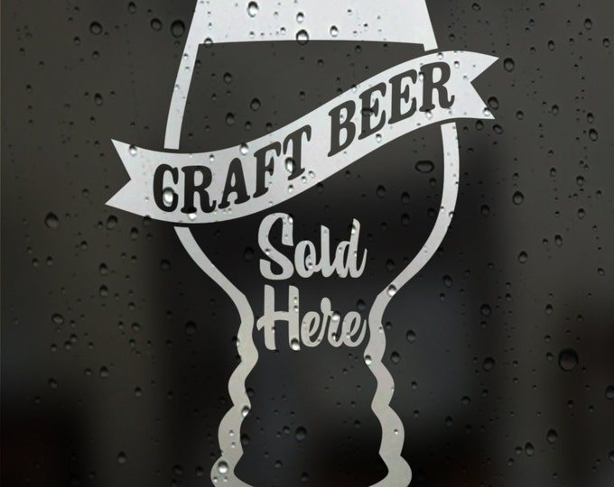 craft beer window decal sign, craft beer pub signage, beer window sticker sign, craft beer sold here, FREE SHIPPING