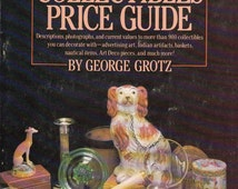 Grotz's Decorative Collectibles Price Guide by George Grotz 1983 Illustrated