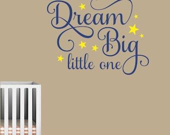 Dream Big Little One, Vinyl Wall Lettering, Vinyl Wall Decals, Vinyl Decals, Vinyl Lettering, Wall Decals, Nursery Decal, Kids Room
