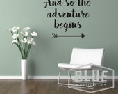 Wall Decal Quote - And so the adventure begins wall decal - and so the adventure begins - adventure wall decal - adventure vinyl decal