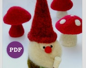 PDF-PATTERN. A Knit & Felt Wool Gnome and Mushroom Downloadable PDF Pattern