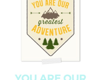 Nursery Art, You Are Our Greatest Adventure, Camping Print, Boy Nursery Decor, Arrow Art, Outdoor Art, Woodland Nursery Decor