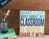 Classroom Decor - Teacher Gift -  Hand Painted Sign - Wood Wall Word Art - Rustic Sign - Classroom Gift