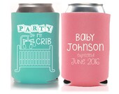 Baby Shower Favors - Party at My Crib Personalized Can Coolers, Coed Gender Reveal Party Accessories, Stubby Holders, Beer Insulators