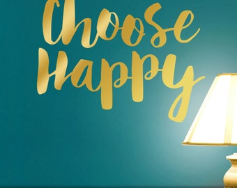 Choose Happy Metallic Gold Wall Words Sticker, Inspirational Decal, Inspirational Vinyl Wall Decal Quote (0172a205v-r1)
