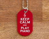 Keep Calm and Play Piano Tag Necklace for Marching Band Geeks