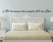 Wall Decals - Bedroom Wall Decals - All Because Two People Fell In Love - Wall Decals for Bedroom - All Because Two people fell in love sign