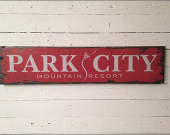 Park City Ski Resort Sign, Handcrafted Rustic Wood Sign, Mountain Decor for Home and Cabin, 1110