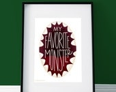 My Favorite Monster - Graphic Design Giclee Print for Kids and Whimsical Adults