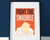 Fight The Swaddle - Graphic Design Giclee Print for Babies and Whimsical Adults