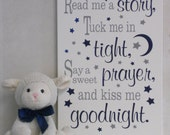 Read Me A Story Tuck Me In Tight Say A Sweet Prayer Kiss Me Goodnight, Lettering in Navy / Gray Nursery Wall Decor, Sign with Moon and Stars