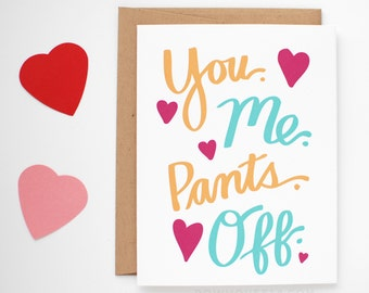 Funny Valentine Card - Naughty Valentine's Day Card - I Love You Card - You Me Pants Off