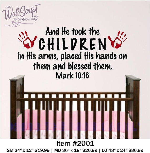 nursery bible verse wall art 4ft, And he took the Children in His arms...