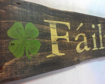 Failte Irish Welcome Wood Sign - Hand Crafted Antique Wooden Decor