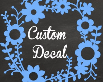 Custom Decal Order. Personalized Adhesive Vinyl Decal. Customized.