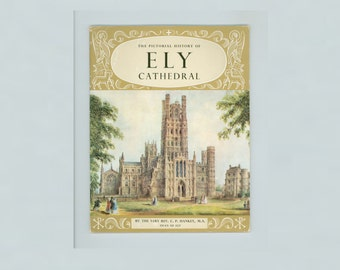 Ely Cathedral - Pictoril History of Ely Cathedral by the Very Rev. C. P. Hankey, Dean of Ely Pitkin Vintage 1968 Church Architecture Book