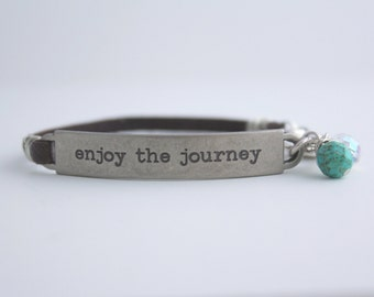 Enjoy the Journey Leather Bracelet, Stamped Quote, bel monili bracelet, Inspirational Quote, Life is a Journey,Travel Quote,Graduation Gift