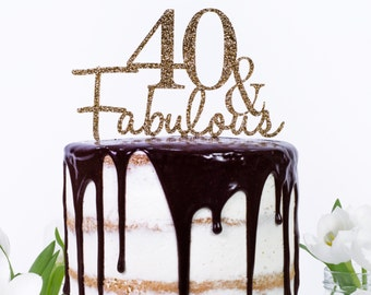18 21 30 40 50 60 70 80 90 100 And Fabulous Birthday Cake Topper