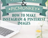 How to Create Images for Instagram and Pinterest PDF, Graphics, Tutorial