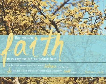 But Without Faith It Is Impossible To Please Him | Hebrews 11:6 KJV Scripture | 11 x 14 Christian Canvas or Wall Art