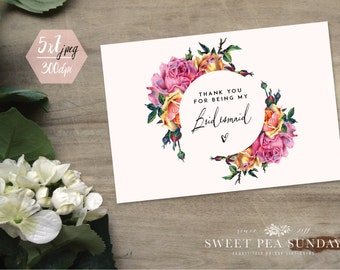 5x7 Thank You for being my Bridesmaid Card | PRINTABLE CARD Download | Rustic Floral Desin