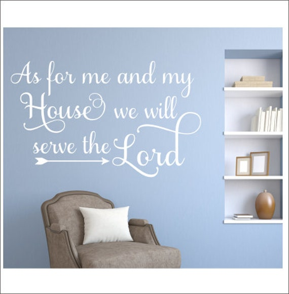 as for me and my house decal wall decal religous decal we will