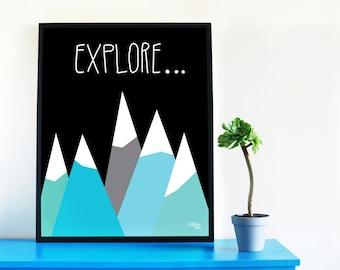 Motivational Explore Art Print