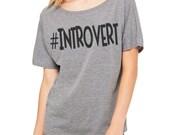INTROVERT short sleeve Flowy Top Gray hashtag