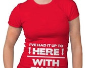 Womens Had It Up To Here Elves T-Shirt christmas gift, santa claus, gift for her, best friend, tshirts, tops, clothes, ladies S-5XL