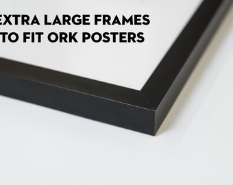 extra large metal frames for ork posters sizes
